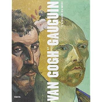 Van Gogh et Gauguin. l'atelier du midi (Ancien Prix éditeur : 55 euros)