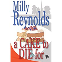 A Cake To Die For (The Mike Malone Mysteries Book 11)
