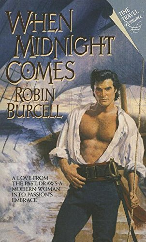 When Midnight Comes (Harper Monogram) by Robin Burcell (1995-10-26)