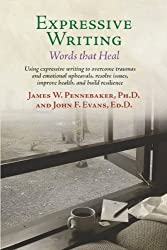 Expressive Writing: Words that Heal by James Pennebaker (2014-04-14)