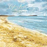 CAFE DEL MAR - STEP INTO THE SUNSHINE