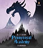 Pennyroyal Academy by M.A. Larson (2014-10-07)