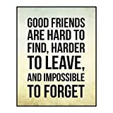 good Friends Are Hard To Find 12 x 15 Overlay Holz Design Art Wand Schild