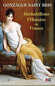 vignette de 'Déshabillons l'histoire de France (Saint bris, gonzague)'