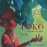 Loko et l'arbre de pluie