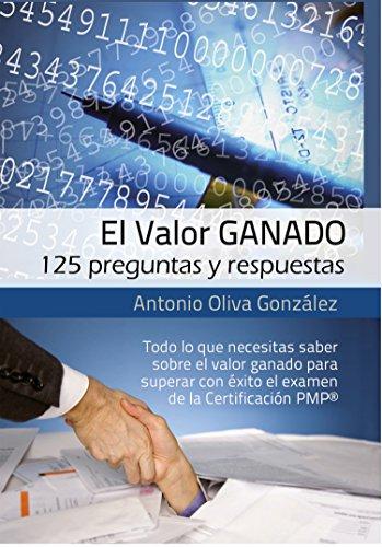 El Valor Ganado: 125 preguntas y respuestas