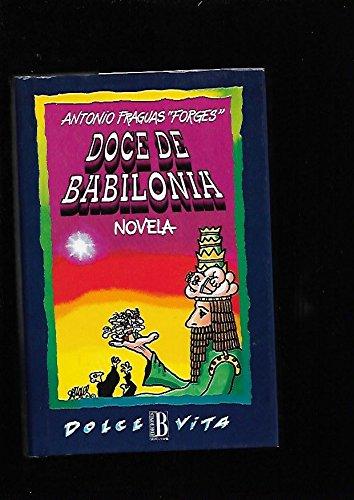 DOCE DE BABILONIA - NOVELA