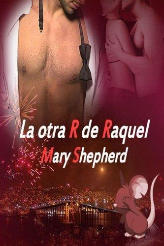 La otra R de Raquel por Mary Shepherd
