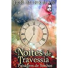 Noites de Travessia: Paisagem de Sonhos (Portuguese Edition)