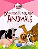 Vikas Board Book Domestic & Aquatic ANIMALS
