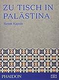 Zu Tisch in Palästina - Reem Kassis