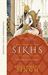 A History of the Sikhs (Second Edition): Vol 2: 1839-2004 (Oxford India Collection (Paperback))
