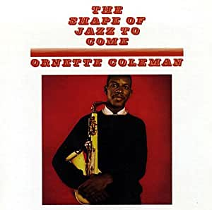 Shape of Jazz to Come [VINYL]