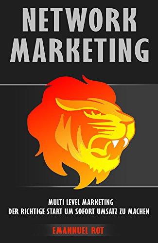 Network Marketing- wie verdiene ich Geld - wie baue ich mir ein Geld System auf - Multi Level Marketing- Wie baue ich mir ein Passives Einkommen (Marketing-system)