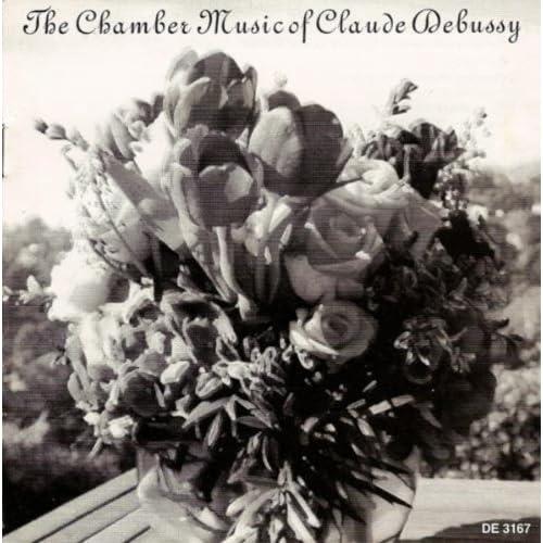 Debussy, C.: Chamber Music