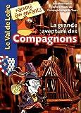 Telecharger Livres Grande aventure des compagnons (PDF,EPUB,MOBI) gratuits en Francaise