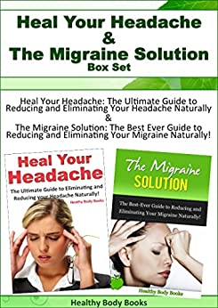 Heal Your Headache: The 1-2-3 Program for Taking Charge of Your Headaches by Dav