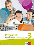 Projekt G / Schülerband Klasse 9/10: Neue Ausgabe Gesellschaftslehre Rheinland-Pfalz -