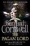 The Pagan Lord (The Last Kingdom Seri...