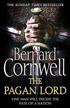 The Pagan Lord (The Last Kingdom Series, Book 7) par [Cornwell, Bernard]