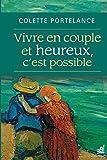 Vivre en couple et heureux, c'est possible