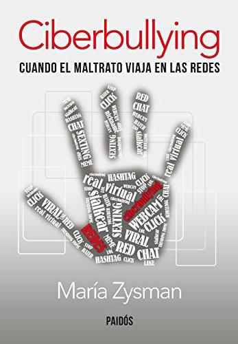 Descargar Libro Ciberbullying: Cuando el maltrato viaja en las redes de María Zysman