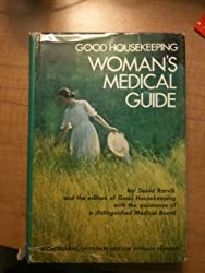 GOOD HOUSEKEEPING WOMAN'S MEDICAL GUIDE
