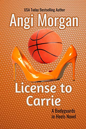 License to Carrie (Bodyguards in Heels Book 2) (English Edition ...