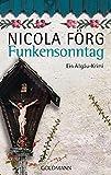 Nicola Förg: Funkensonntag