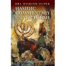 Hasidic Commentary on the Torah (Littman Library of Jewish Civilization)