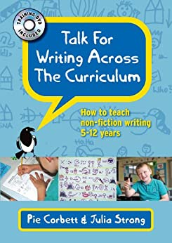 Talk For Writing Across The Curriculum (UK Higher Education OUP Humanities & Social Sciences Education OUP) by [Corbett, Pie]