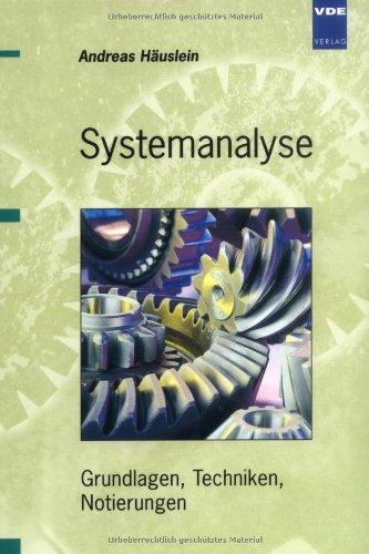 Systemanalyse: Grundlagen, Techniken, Notierungen