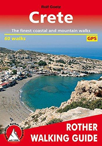 Crete (Kreta - englische Ausgabe): The finest coastal and mountain walks. 60 walks. GPS (Rother Walking Guide)