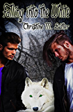 Falling into the White (The Ancients Series Book 2) (English Edition)