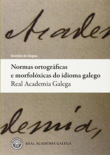 Normas ortográficas e morfolóxicas do idioma galego