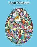 Uova Decorate Libro Da Colorare Per Adulti: 1