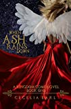 When Ash Rains Down (Kingdom Come Book 1) by Cecelia Earl