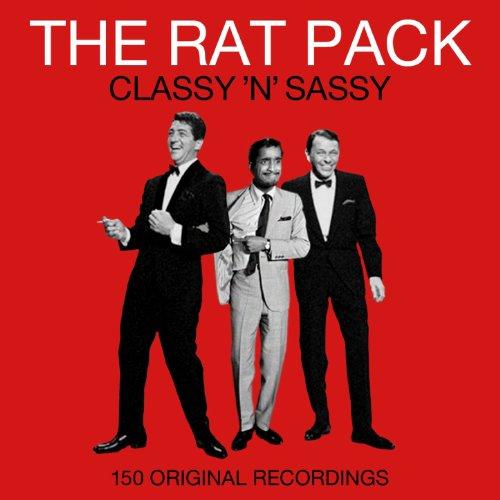 The Rat Pack - Classy 'N' Sass...