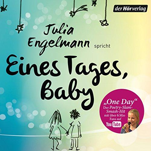 Buchseite und Rezensionen zu 'Eines Tages, Baby: Poetry Slam-Texte' von Julia Engelmann