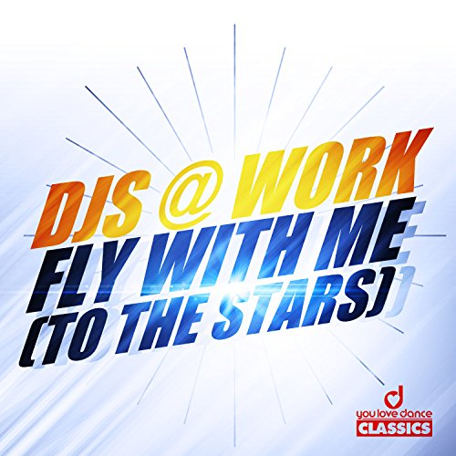 DJs @ Work-Fly With Me