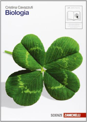 Biologia. Volume unico. Per le Scuole superiori. Con espansione online