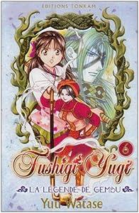 Fushigi Yugi Légende de Gembu Edition simple Tome 6