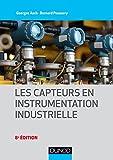 Les capteurs en instrumentation industrielle - 8e éd.