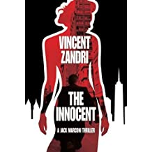 The Innocent (P.I. Jack Marconi) by Vincent Zandri (2012-09-04)