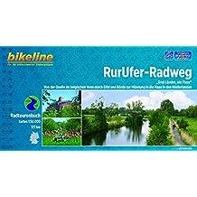 """RurUfer-Radweg: """"Drei Länder, ein Fluss"""" Von der Quelle im belgischen Venn durch die Eifel und Börde zur Mündung in die Maas in den Niederlanden. 166 km (Bikeline Radtourenbücher)"""