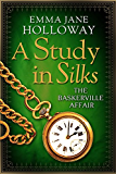 A Study in Silks (The Baskerville Affair) (English Edition)