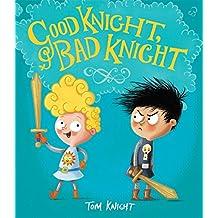 Good Knight, Bad Knight