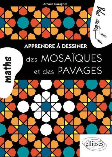 Apprendre a Dessiner des Mosaiques & des Pavages
