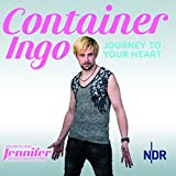 Container Ingo - Journey to Your Heart