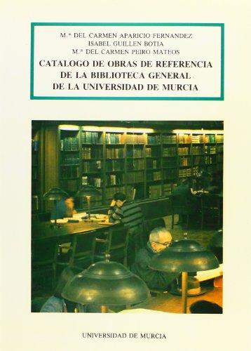 Catalogo de obras de referencia enbiblioteca universidad de Murcia